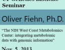 The UF Genetics Institute is pleased to welcome Dr. Oliver Fiehn for a talk on November 5, 2013.